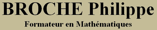 Philippe BROCHE, professeur de maths, soutien scolaire